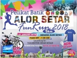Pelikat Batik Alor Setar Fun Run 2018